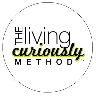 The Living Curiously Method