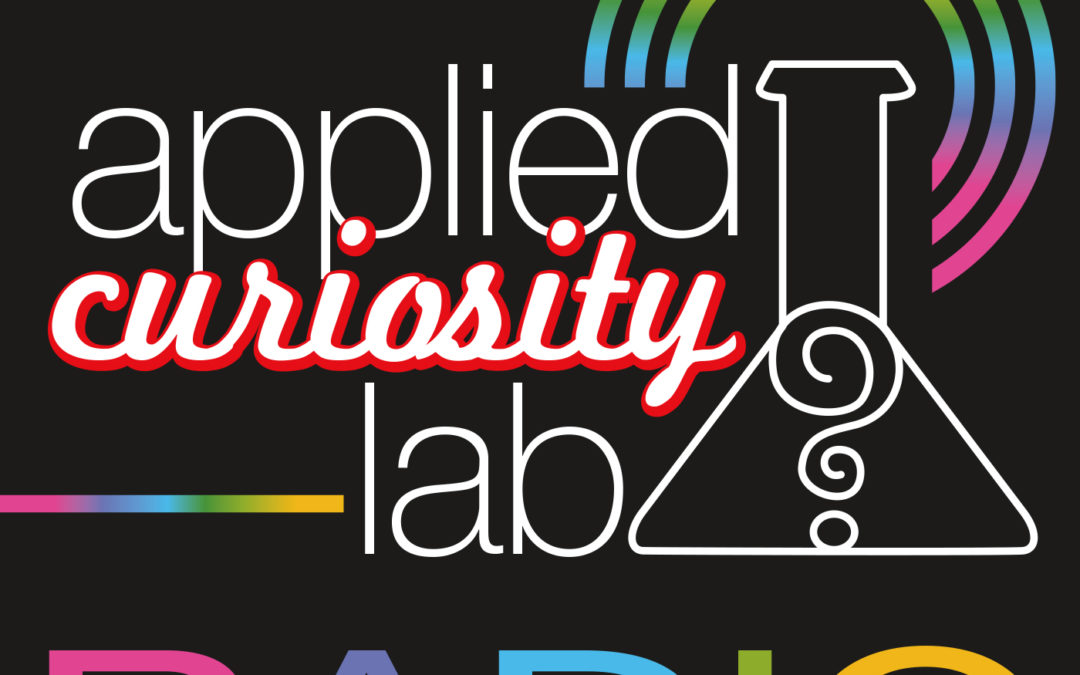 ACLR 000: Welcome to Applied Curiosity Lab Radio